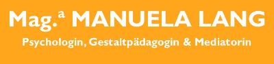 Manuela Lang – Psychologin, Gestaltpädagogin & Mediatorin